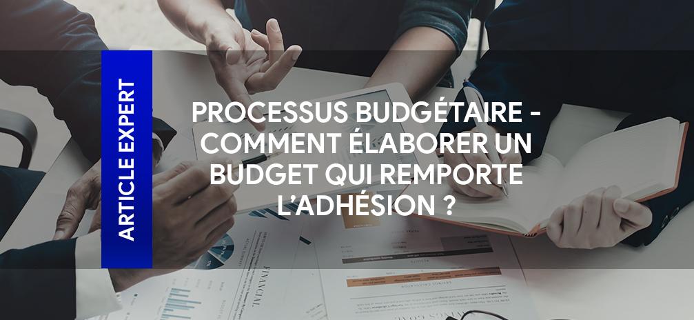 Elaborer budget processus budgétaire